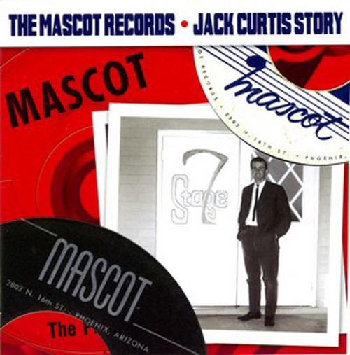 The Mascot Records - Jack Curtis Story