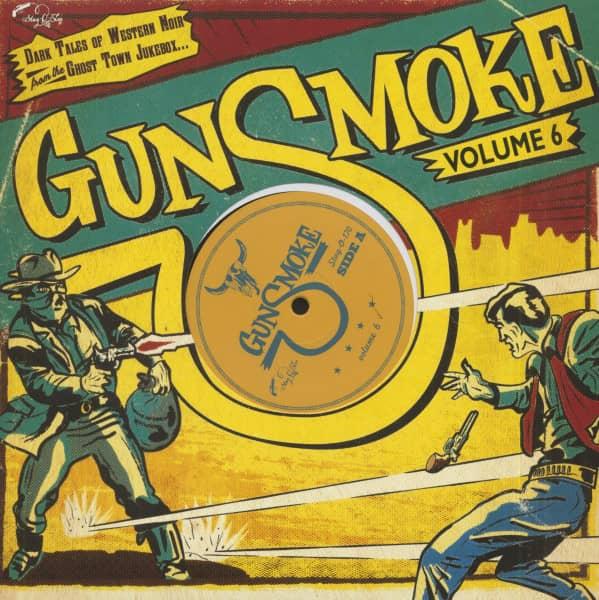 Gunsmoke - Vol. 6 (LP, 10inch, Ltd.)