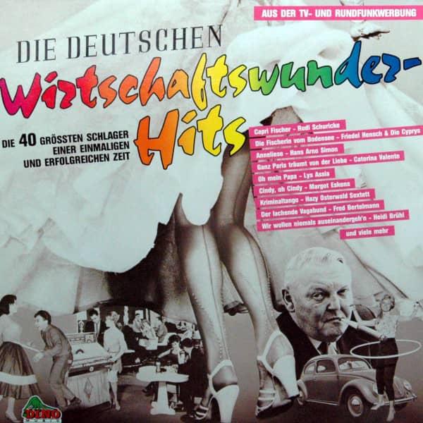Die Deutschen Wirtschaftswunder-Hits (2-LP)