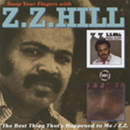 Snap Your Fingers With Z.Z. Hill