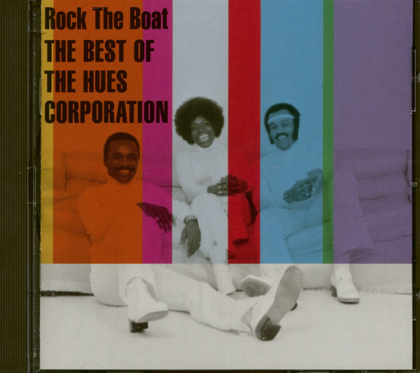 Rock The Boat - The Best Of The Hues Corporation (CD)