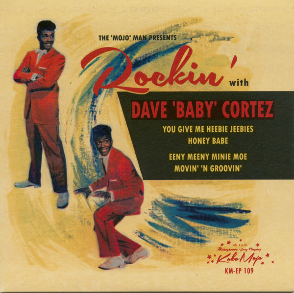 Rockin' With Dave 'Baby Cortez (7inch, EP, 45rpm, PS)