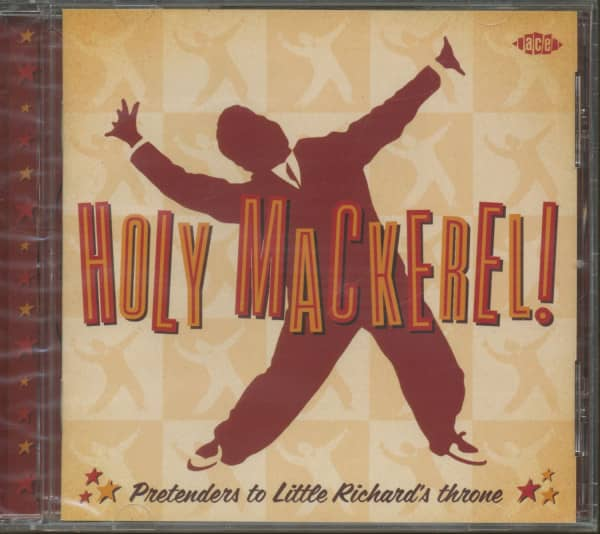 Holy Mackerel - Pretenders To Little Richard's Throne