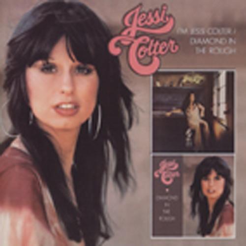 I'm Jessi Colter - Diamond In The Rough...plus