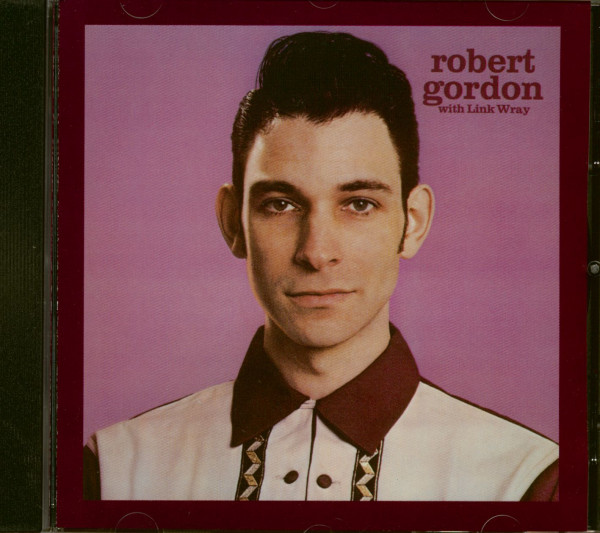 Robert Gordon With Link Wray (CD)