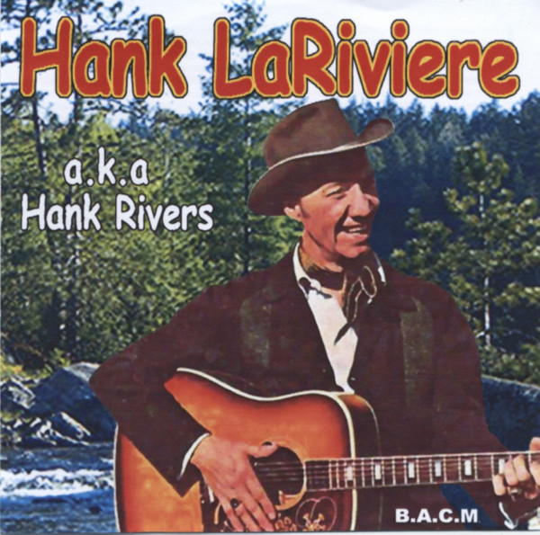 a.k.a. Hank Rivers