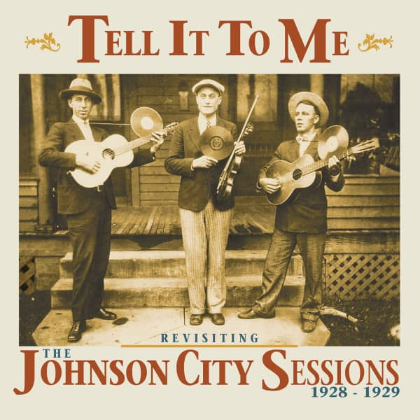 Tell It To Me - The Johnson City Sessions - Revisted (CD)