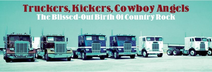 Truckers, Kickers, Cowboy Angels