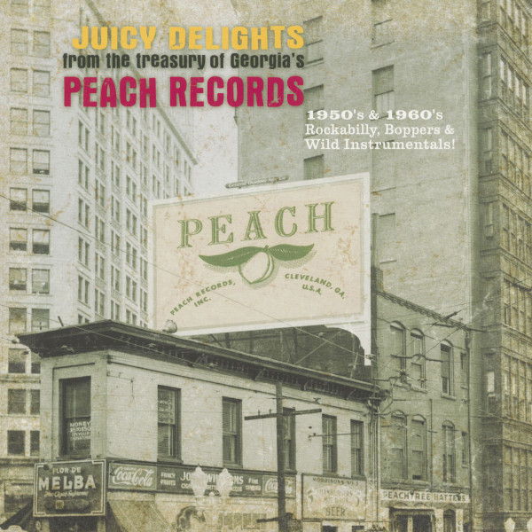 Juicy Delights From The Treasury Of Georgia's Peach Records (2-LP)