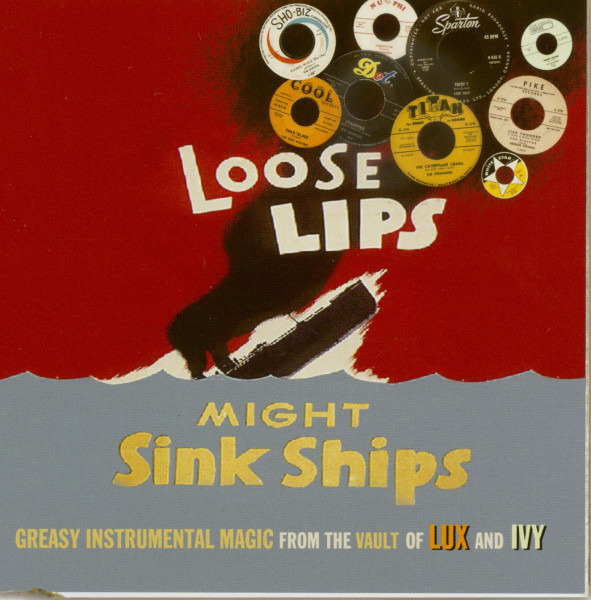 Loose Lips Might Sink Ships - Greasy Instrumental Magic (CD)