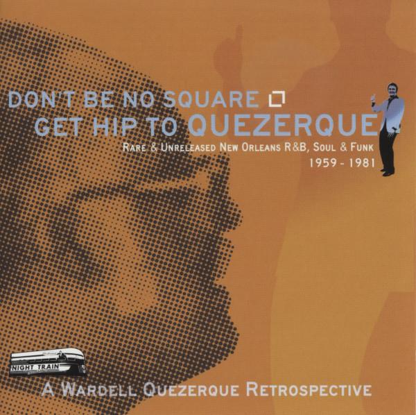 Don't Be No Square, Get Hip To Quezerque (CD)