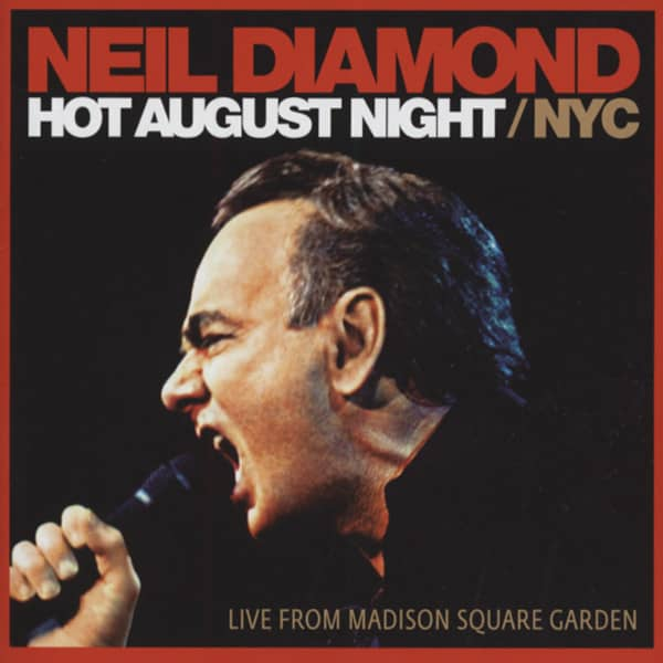 Hot August Night - NYC: Madison Square (2-CD)