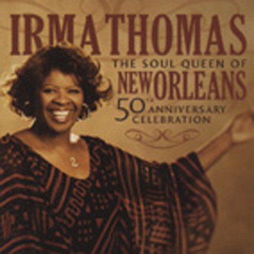 The Soul Queen Of New Orleans 50th Anniversar
