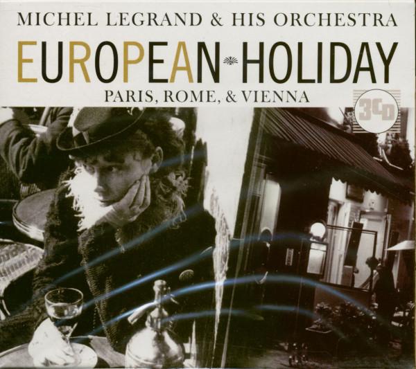 European Holiday - Paris, Rome & Vienna (3-CD)
