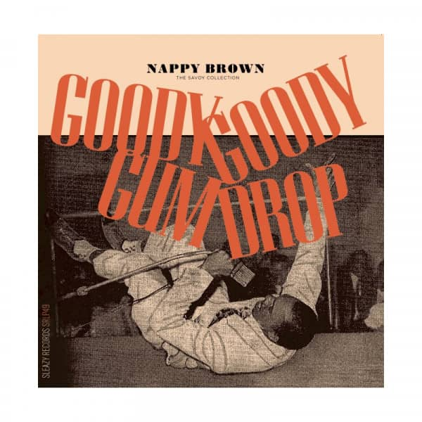 Goody Goody Gum Drop - The Savoy Collection (LP+7inch)
