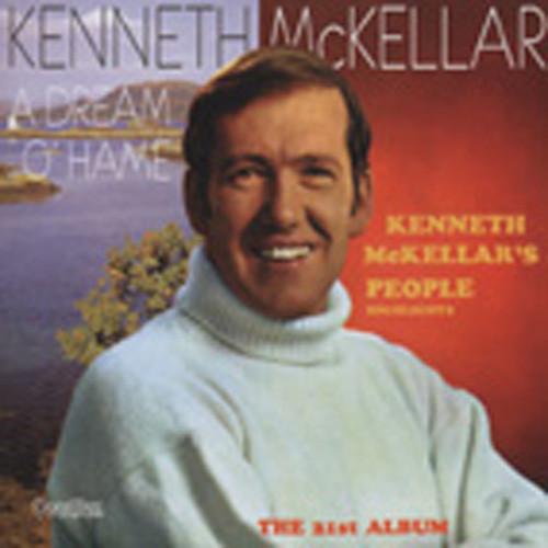 Kenneth McKellar's People & A Dream O'Hame