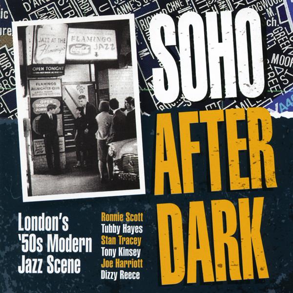 Soho After Dark - London 50s Modern Jazz