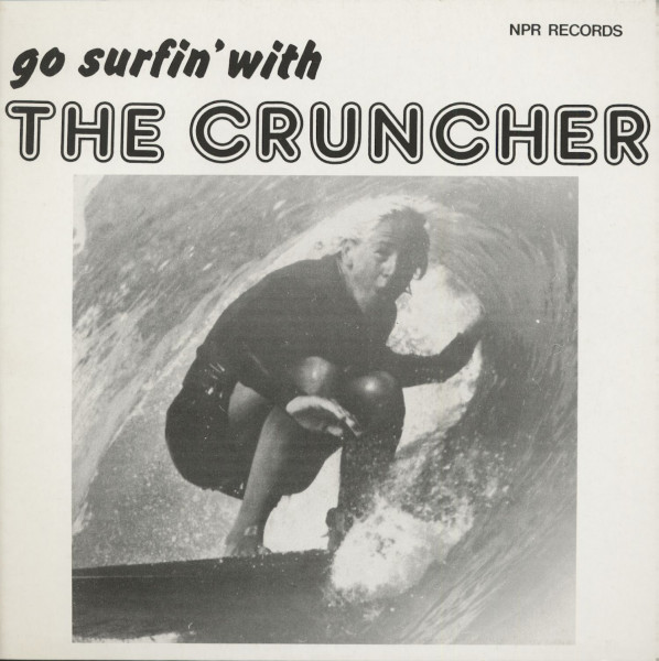 Go Surfin' With The Cruncher (LP)