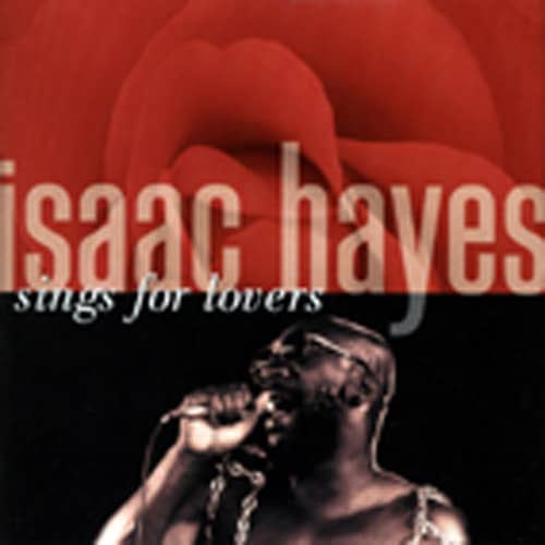 Isaac Hayes - Sings For Lovers