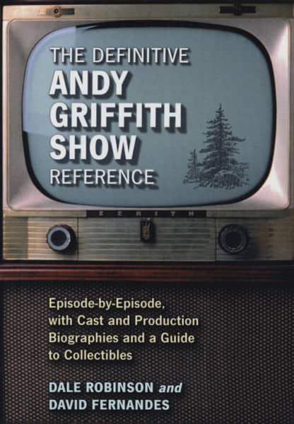 Andy Griffith Show - Definitive Reference