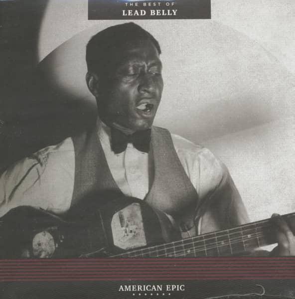 The Best Of Lead Belly - American Epic Series (LP, 180g Vinyl)