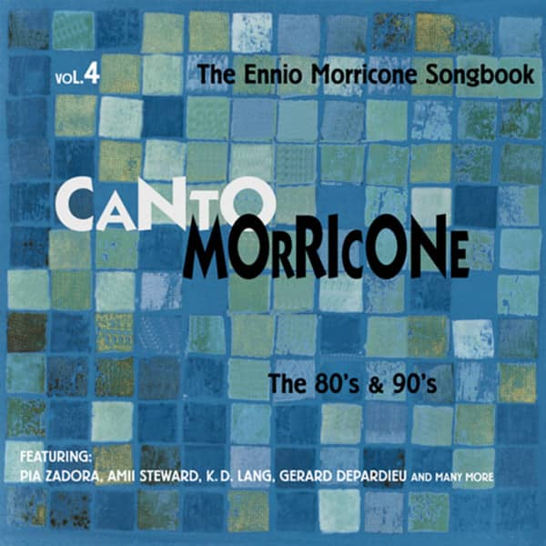 Vol. 4, The 80's and 90's - The Ennio Morricone Songbook