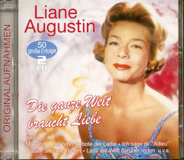 Die ganze Welt braucht Liebe - 50 große Erfolge (2-CD)