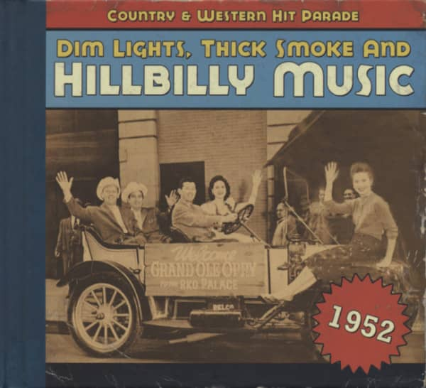 1952 - Dim Lights, Thick Smoke And Hillbilly Music