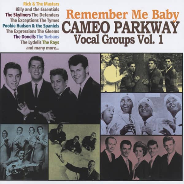 Remember Me Baby - Cameo Parkway Vocal Groups