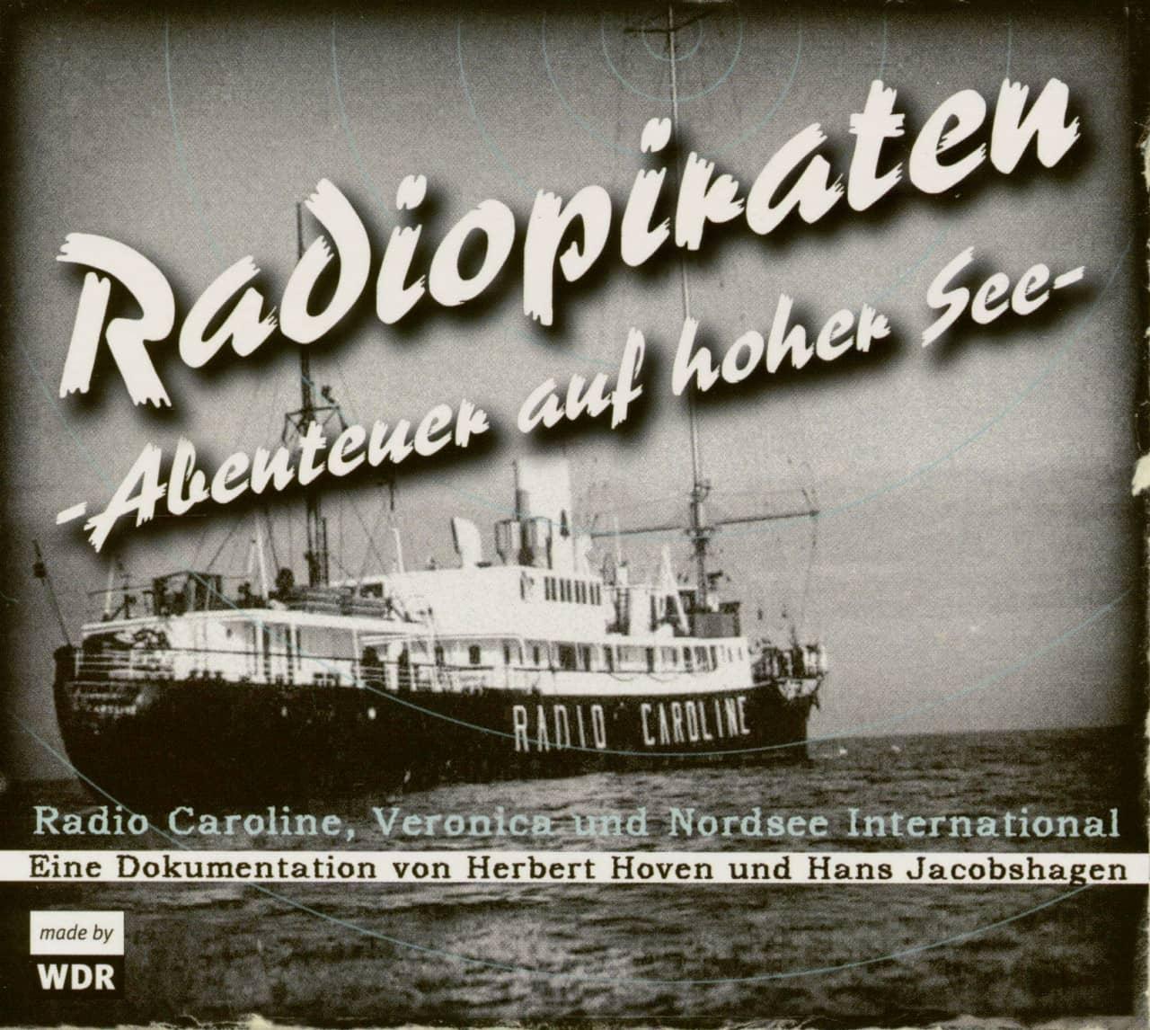 Radiopiraten (Hörbuch) - Abenteuer auf hoher See (2-CD) WDR Dokumentation