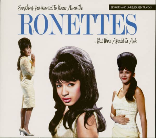 Everything You Wanted To Know About The Ronettes...But Where Afraid To Ask (CD)