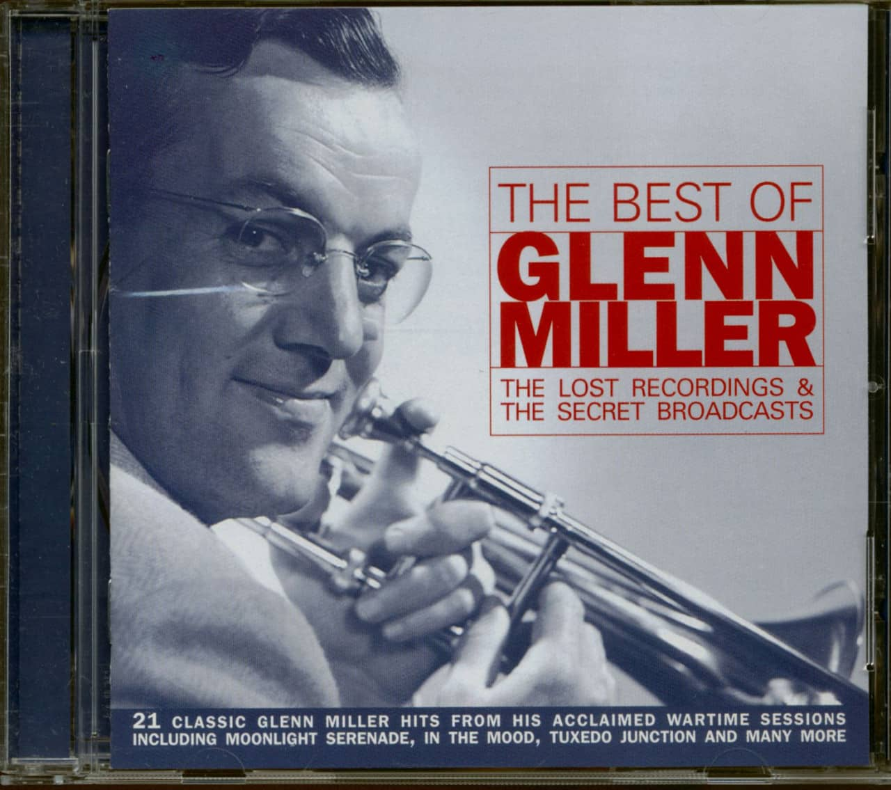 Glenn Miller - The Best Of The Lost Recordings & The Secret Broadcasts (CD)