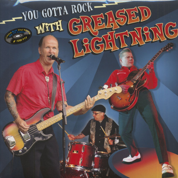 You Gotta Rock With Greased Lightning (LP, Blue Vinyl, Limited &ampamp; Numbered)