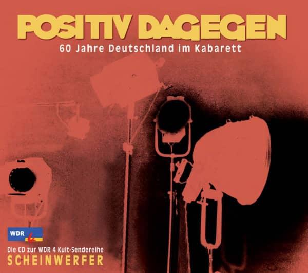 Positiv dagegen - 60 Jahre Deutschland