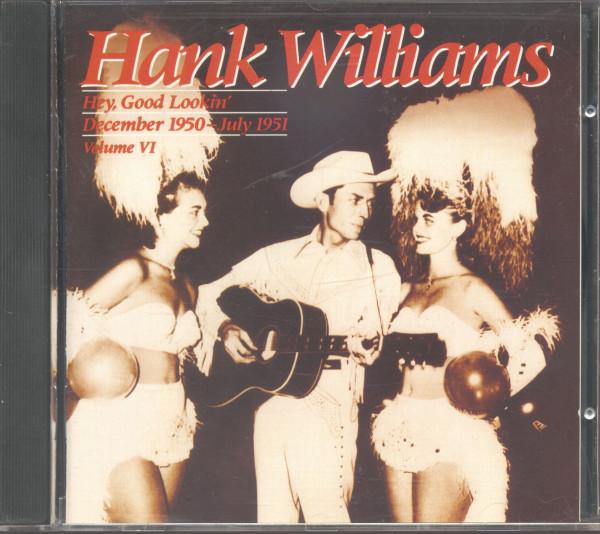 Hey, Good Lookin' - Complete Hank Williams Vol.6 (CD)