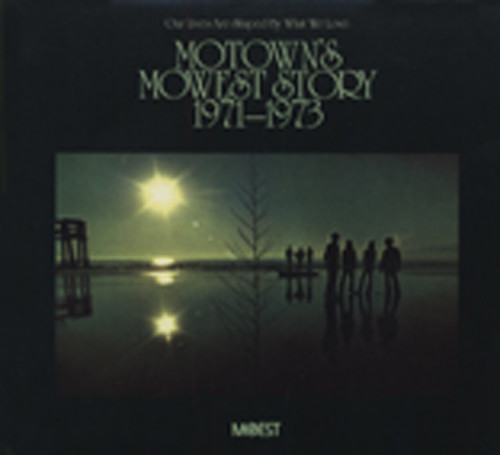Motown's Mowest Story 1971-73