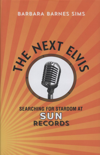The Next Elvis - The Next Elvis - Searching For Stardom At Sun Records