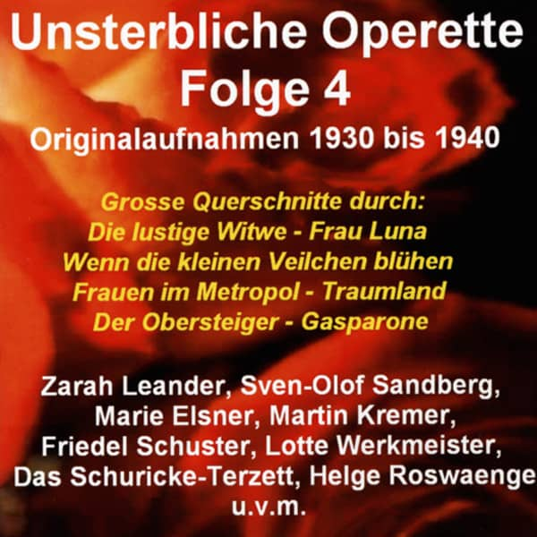 Vol.4, Unsterbliche Operette 1930-1940