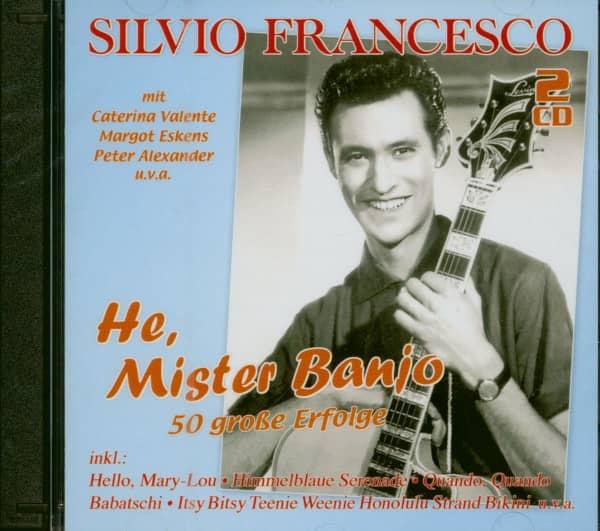 He, Mister Banjo - 50 große Erfolge (2-CD)