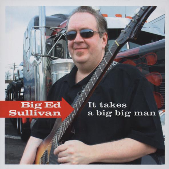 It Takes A Big Big Man