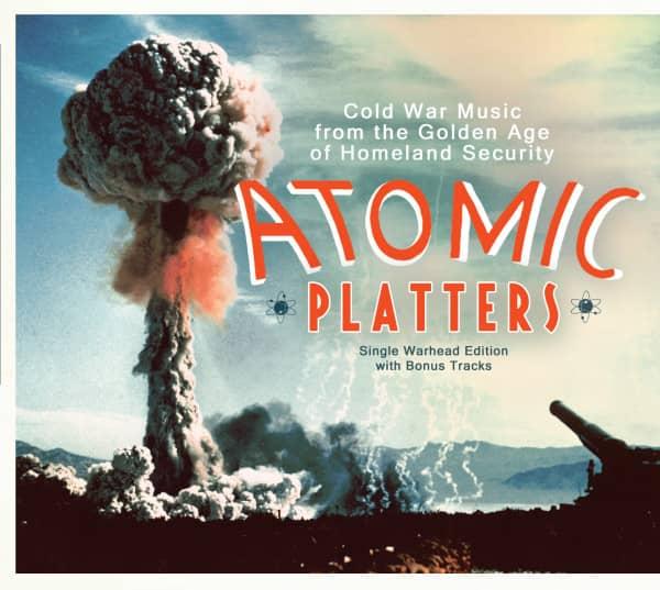 Atomic Platters: Single Warhead Edition w - bonus tracks