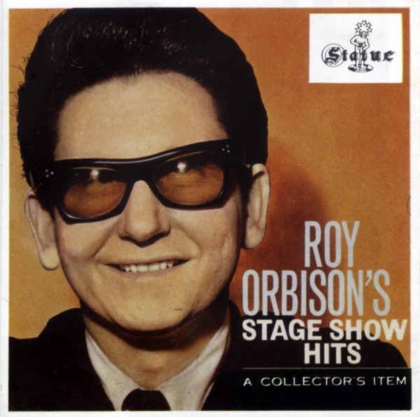 Roy Orbison's Stage Show Hits