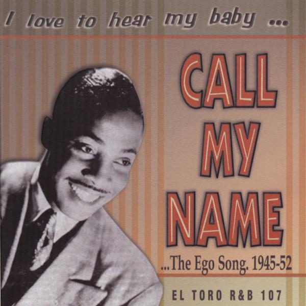 I Love To Hear My Baby Call My Name