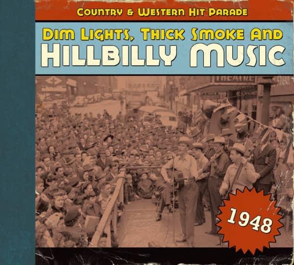 1948 - Dim Lights, Thick Smoke And Hillbilly Music