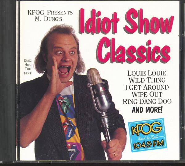 KFOG Presents M. Dung's 'Idiot Show Classics' (CD)