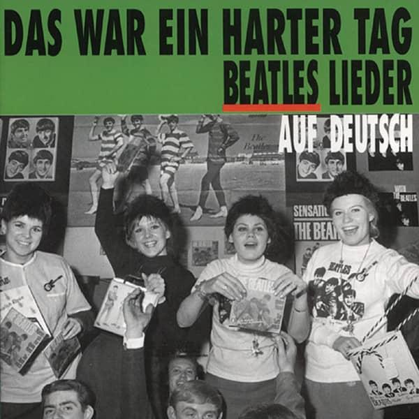 Das war ein harter Tag - Beatles Lieder