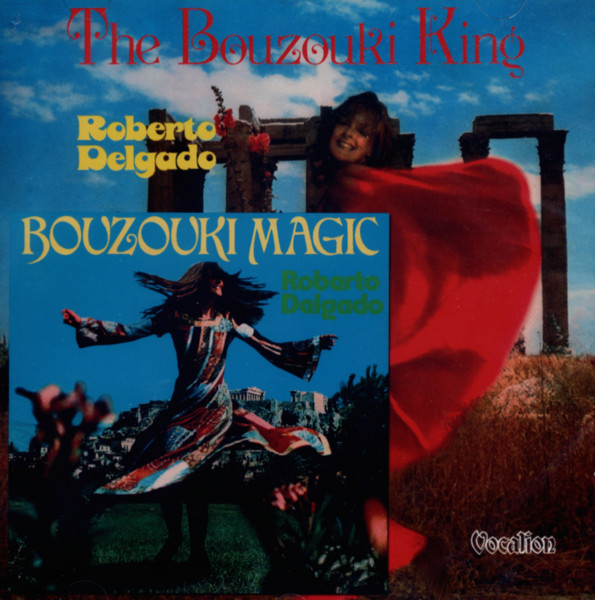 Bouzouki Magic (1974) - The Bouzouki King (1976)