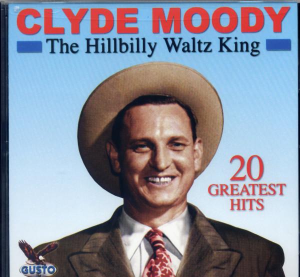 20 Greatest Hits - The Hillbilly Waltz King