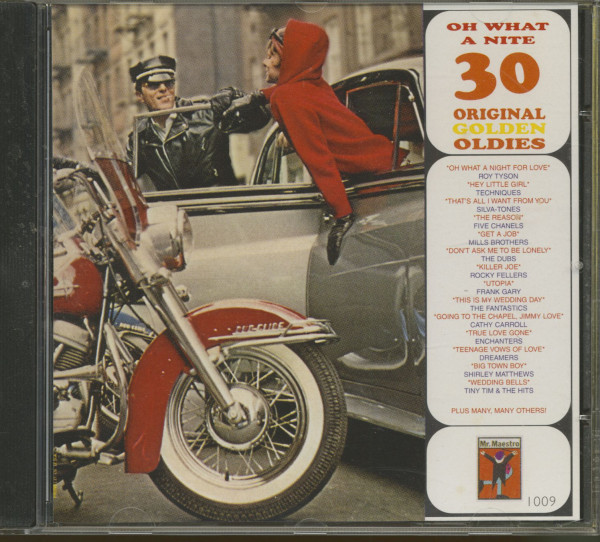 Oh What A Nite - 30 Original Golden Oldies (CD)