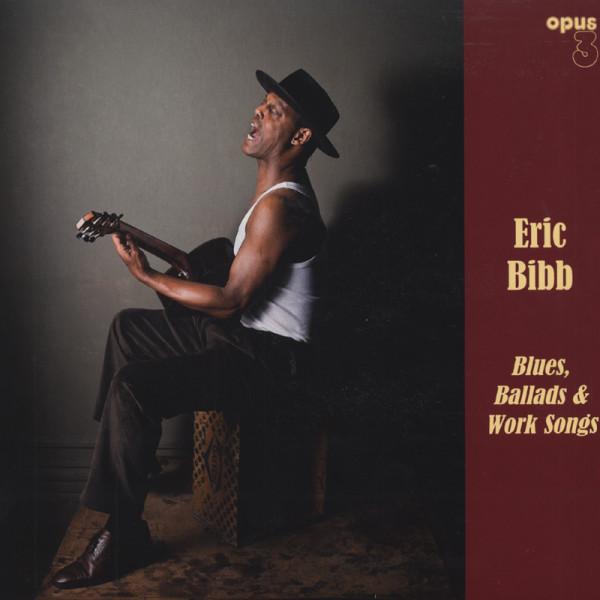 Blues, Ballads & Worksongs